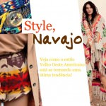 Moda com INDIAN NAVAJO
